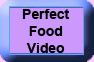 Perfect Food Video